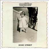Amplifier: Echo Street