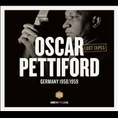 Oscar Pettiford: Lost Tapes: Germany 1958/1959 [Digipak]