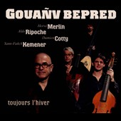 Goua&#241;v Bepred/Yann-Fa&#241;ch Kemener: Toujours L'hiver
