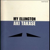 Aki Takase: My Ellington