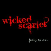 Wicked Scarlet: Frankly, My Dear...
