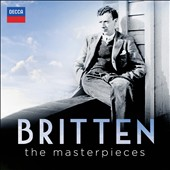 Britten: The Masterpieces - Young Person's Guide; Sea Interludes; Simple Symophony;