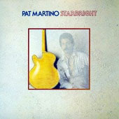 Pat Martino: Starbright [Limited Edition] [Remastered]