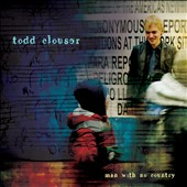Todd Clouser: Man with No Country [Digipak] *