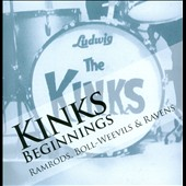 Various Artists: The Kinks Beginnings, Vol. 1: Ramrods, Boll-Weevils & Ravens