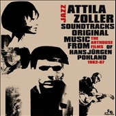 Attila Zoller: Jazz Soundtracks [Digipak]