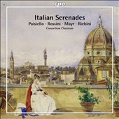 Italian Serenades: Paisiello, Rossini, Mayr, Richini / Consortium Classicum, Righini