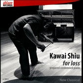 Kawai Shiu: for loss - prepared condemned piano