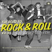 Various Artists: The  Road to Rock & Roll, Vol. 3: No Stopping Us Now