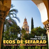 Ecos de Sefarad: Sephardic music for guitar and cello of 15th century Spain & Portugal / Viviane Lévy, cello; Frédéic Ben Attar, guitar