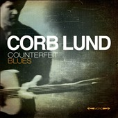 Corb Lund: Counterfeit Blues [CD/DVD] *