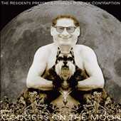 Charles Bobuck: The Residents Present: Codgers on the Moon