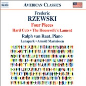Frederic Rzewski (b.1938): Four Pieces; Hard Cuts; The Housewife's Lament / Ralph van Raat, piano