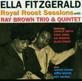 Ella Fitzgerald: Royal Roost Sessions with Ray Brown Trio: 1948-1949
