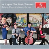 Los Angeles New Music Ensemble - works by Luciano Berio, David Drexler, Patrick Conlon, Marc Mellits, Marvin Lamb / Christina Giacona, clarinet