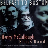 Henry McCullough Band: Belfast to Boston