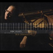 Eric Olsen: Sea Changes [Digipak]