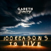 Gareth Emery: 100 Reasons to Live *