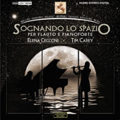 Sognando lo Spazio (Dreaming of space): Works by John Williams, Paola Devoti, Howard J. Buss, Carl Reinecke, Vincenzo Bellini, André Jolivet & Claude Debussy / Elena Cecconi, flute; Tim Carey, piano