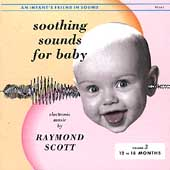 Raymond Scott (Jazz): Soothing Sounds for Baby, Vol. 3: 12 to 18 Months