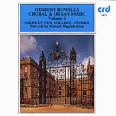 Howells: Choral Works / Higginbottom, Birchall, New College