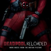 Various Artists: Deadpool Reloaded