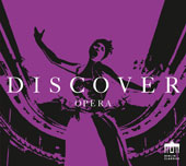 Discover Opera - Works by Mozart, Verdi, Puccini & Wagner / Armin Ude, tenor; Theo Adam, Hermann Prey, baritone; Dresden Philharmonic, Heinz Fricke