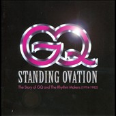 GQ: Standing Ovation: The Story of GQ and the Rhythm Makers 1974-1982 *