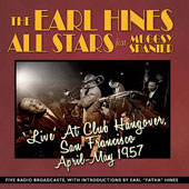 Earl Hines & His Esquire All Stars: Live at Club Hangover, 1957