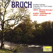 Bruch: Violin Concerto no 1, Scottish Fantasy, Kol Nidrei