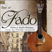 Antonio Carvalho/Alfredo Pena/Mathilde Larguinho: Best of Fado