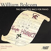 Bolcom: The Complete Rags for Piano / John Murphy