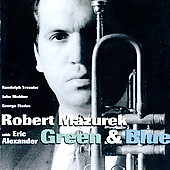Rob Mazurek: Green & Blue