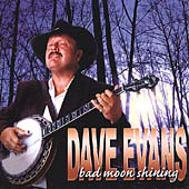 Dave Evans (Banjo): Bad Moon Shining