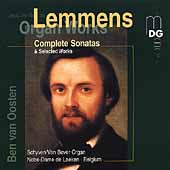 Lemmens: Complete Organ Sonatas & Selected Works / Oosten