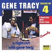 Gene Tracy: A Night Out With