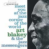 Adrien 75/The Jazz Messengers/Art Blakey/Art Blakey & the Jazz Messengers: Meet You at the Jazz Corner of the World [Complete]