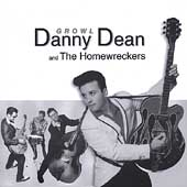 Danny Dean & the Homewreckers: Growl