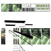 Sharaz: Further Out *