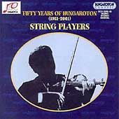 Fifty Years of Hungaroton (1951-2001) - String Players