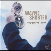 Wayne Shorter: Footprints Live!