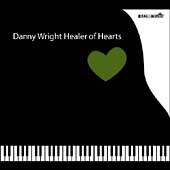 Danny Wright: Healer of Hearts