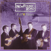 NewFound Road: Full Heart