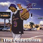 3rd Degree: The Pedestrian [PA]