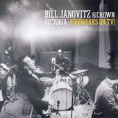 Bill Janovitz/Bill Janovitz and Crown Victoria: Fireworks on TV!