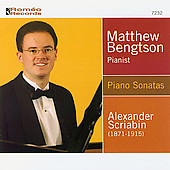 Scriabin: Piano Sonatas / Matthew Bengtson