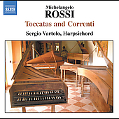 Rossi: Toccatas and Correnti / Sergio Vartolo