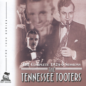 The Tennessee Tooters: The Complete 1924-1926 Sessions