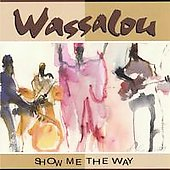 Wassalou: Show Me the Way