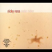 Ricky Ross: Pale Rider